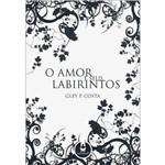 Livro- o Amor e Seus Labirintos