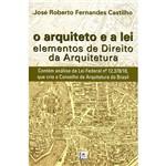 Livro - o Arquiteto e a Lei: Elementos de Direito da Arquitetura