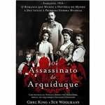 Livro - o Assassinato do Arquiduque