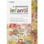Livro - o Atendimento Infantil na Ótica Fenomenológico-Existencial
