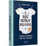 Livro - o Bebê Destruiu Meu Diário