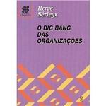 Livro - o Big Bang das Organizações
