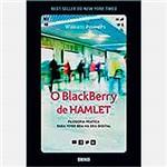 Livro - o Blackberry de Hamlet