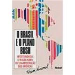 Livro - o Brasil e o Plano Bush: Oportunidades e Riscos Numa Futura Integração