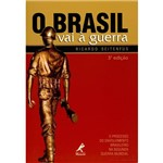 Livro - o Brasil Vai à Guerra: o Processo do Envolvimento Brasileiro na Segunda Guerra Mundial