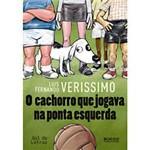 Livro - o Cachorro que Jogava na Ponta Esquerda - Coleção Gol de Letras