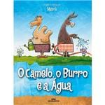 Livro - o Camelo, o Burro e a Água