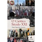 Livro - o Caótico Século XXI