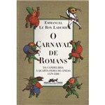 Livro - o Carnaval de Romans: da Candelária à Quarta-Feira de Cinzas 1579-1580