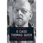 Livro - o Caso Thomas Quick: a Invenção de um Assassino em Série
