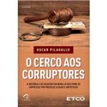 Livro - o Cerco Aos Corruptores