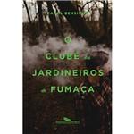Livro - o Clube dos Jardineiros de Fumaça