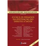 Livro - o CNJ e os Desafios da Efetivação do Direito à Saúde