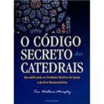 Livro - o Código Secreto das Catedrais