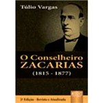 Livro - o Conselheiro Zacarias (1815 - 1877)