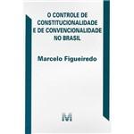 Livro - o Controle de Constitucionlidade e de Convencionalidade no Brasil