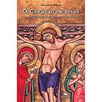 Livro - o Coração de Jesus: Abordagens Antigas e Novas