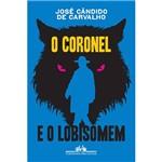 Livro - o Coronel e o Lobisomem
