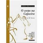 Livro - o Corpo na Capoeira - Vol. 2