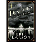 Livro - o Demônio na Cidade Branca