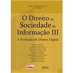 Livro - o Direito na Sociedade da Informação III: a Evolução do Direito Digital