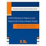 Livro - o Direito Processual do Trabalho: a Luz do Princípio Constitucional