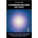 Livro o Distribuidor dos Sonhos - Canal Indireto