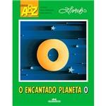 Livro - o Encantado Planeta o - Coleção ABZ