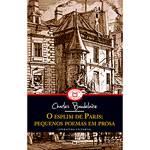 Livro - o Esplim de Paris: Pequenos Poemas em Prosa