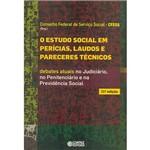 Livro - o Estudo Social em Perícias, Laudos e Pareceres Técnicos