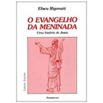 Livro - o Evangelho da Meninada
