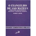 Livro - o Evangelho de São Mateus - Comentário Sociopolítico e Religioso a Partir das Margens