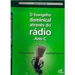 Livro - o Evangelho Dominical Através do Radio: Ano C