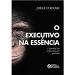 Livro - o Executivo na Essência
