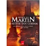 Livro - o Festim dos Corvos - as Crônicas de Gelo e Fogo - Livro 4
