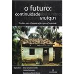 Livro - o Futuro: Continuidade/Ruptura