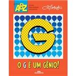 Livro - o G é um Gênio - Coleção ABZ