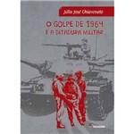 Livro - o Golpe de 1964 e a Ditadura Militar
