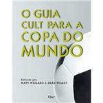 Livro - o Guia Cult para a Copa do Mundo