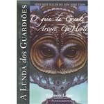 Livro - o Guia da Grande Árvore Ga'Hoole - Coleção a Lenda dos Guardiões