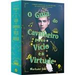 Livro - o Guia do Cavalheiro para o Vício e a Virtude