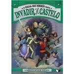Livro - o Guia do Herói para Invadir o Castelo