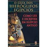Livro - o Guia dos Hieróglifos Egípcios