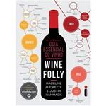 Livro - o Guia Essencial do Vinho: Wine Folly