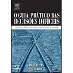 Livro - o Guia Prático das Decisões Difícies