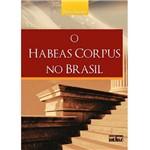 Livro - o Habeas Corpus no Brasil