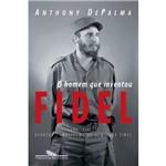 Livro - o Homem que Inventou Fidel
