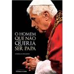 Livro - o Homem que não Queria Ser Papa
