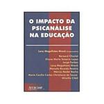 Livro - o Impacto da Psicanálise na Educação