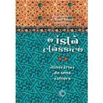Livro - o Islã Clássico
